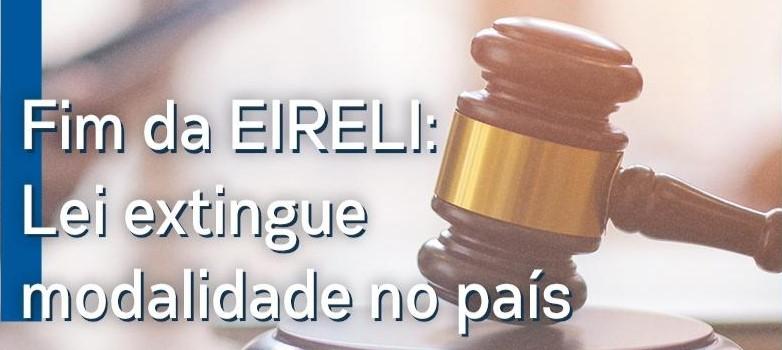 Fim da Eireli Porquê ela foi substituída pela SLU